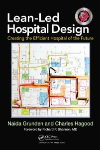 Shingo Prize-Winning Lean-Led Hospital Design